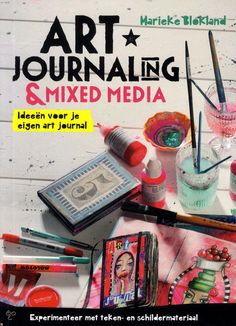 bol.com | Art journaling & mixed media, Marieke Blokland | 9789043917551 | Boeken...