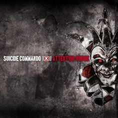 Attention Whore – Suicide Commando – Listen and discover music at Last.fm