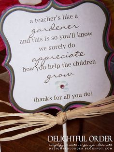 """Teacher Appreciation free printable for plant. Perfect to go along w/ the book """"Mrs. Spitzer's Garden"""" w/ a note from your child in the front cover."""