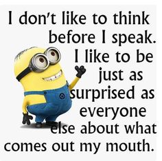 I'm so talented.Here are the best funny minion quotes ever! Everyone loves minions and these hilarious minion quotes will put a smile on your face! Funny Minion Memes, Minions Quotes, Funny Jokes, Funny Texts, Minion Humor, Minion Sayings, Humor Texts, Funny Fails, Hilarious Quotes