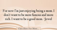 Jewel Quotes About Famous - 21302