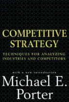 """""""THE BOOK On Strategy"""" Competitive Strategy By Michael E. Porter"""