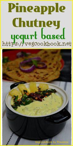 Pineapple Yogurt Chutney / Perugu Pachadi (South Indian style)  #vegcookboobypraveena #vegan #vegetarian #easy #quick #immunity #boosting #healthy #pineapple #chutney #recipe #recipes #food #foodie #thefeed #perugu #pachadi #south #indian #traditional #homemade #dip #condiment #side #yogurt #kids #wellness #health #lowcarbs #lowcals #photo #foodphoto #friendly #weightloss #plantbased #wfpb #wholefoods #onam #fresh #fruits #fruit