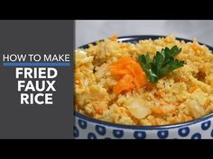 Mouthwatering Fried faux rice recipe