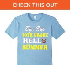 Mens Bye Bye 10TH Grade Hello Summer T Shirt Gift For Teachers 3XL Baby Blue