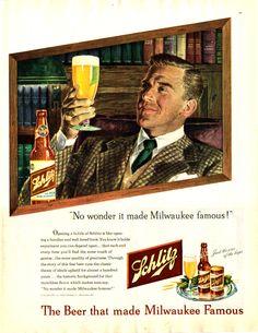 Schlitz 1947 Ad - No wonder it made Milwaukee famous! Vintage Advertisements, Vintage Ads, Vintage Prints, Print Advertising, Print Ads, Milwaukee Beer, Beer Advertisement, Beer Hops, Schlitz Beer