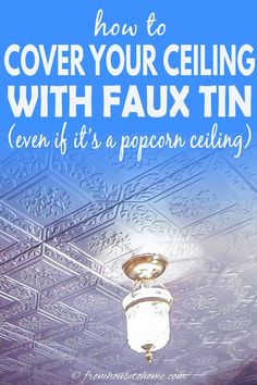 Learn how to install styrofoam faux tin ceiling tiles which add interest to your ceiling and can be used to cover imperfections (or popcorn ceilings). A great way to upgrade your room decor on a budget. #fromhousetohome #homedecor #roomdecor #ceilings #diydecorating  #diyhomedecor Covering Popcorn Ceiling, Removing Popcorn Ceiling, Diy On A Budget, Decorating On A Budget, Interior Decorating, Light Fixture Covers, Faux Tin Ceiling Tiles, Diy Home Decor Projects, Decor Ideas