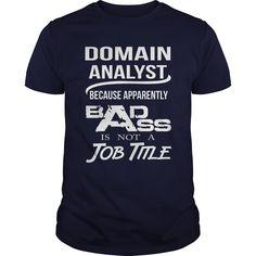 (Deal Tshirt 3 hour) DOMAIN ANALYST BADASS T4 [Teeshirt 2016] Hoodies, Funny Tee Shirts