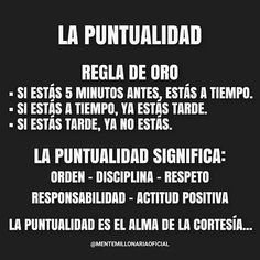 Image about punctuality in Nice words by Sarah Medina The Words, Cool Words, Motivational Phrases, Inspirational Quotes, Spanish Quotes, Life Motivation, Business Motivation, Business Tips, Good Advice