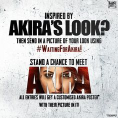 Share your fierce #Akira look and u might just get to meet me or see yourself on the poster #WaitingForAkira