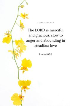 The LORD is merciful and gracious, slow to anger and abounding in steadfast love · Psalm Bible Verse Art, Bible Verses Quotes, Bible Scriptures, Faith Quotes, Biblical Verses, Memory Verse, Slow To Anger, Walk By Faith, Inspirational Message