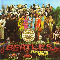 Wish I had this one! Beatles, The - 1967 - Sgt Pepper's Lonely Hearts Club Band