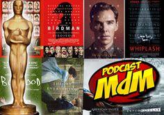 Podcast Mdm #298 Os filmes do Oscar e o filme merda do Nolan