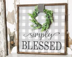 Buffalo Plaid sign in a classic farmhouse grey. Simply blessed sign by Junque 2 Jewels. Greenery Wreath, Wreaths, Greenery Decor, Stained Trim, Fall Carnival, Blessed Sign, Front Door Signs, Rustic Wood Signs, Wooden Signs