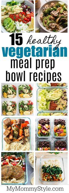 15 healthy vegetarian meal prep bowls - My Mommy Style - Vegetarian Recipes Veg Meal Prep, Meal Prep Bowls, Healthy Meal Prep, Healthy Snacks, Healthy Protein, 1200 Calorie Meal Prep, Healthy Eating, Meal Preparation, Food Prep