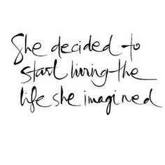 the life she imagined...