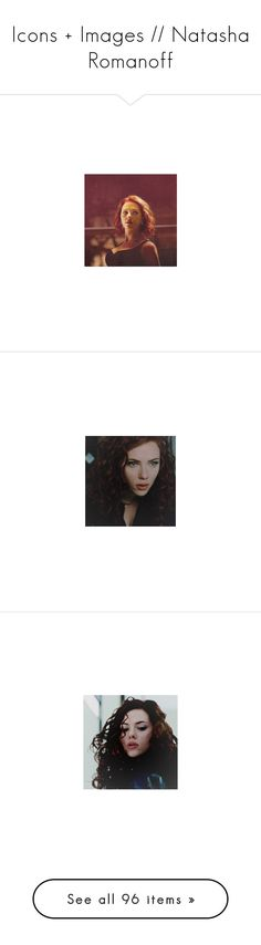 """Icons + Images // Natasha Romanoff"" by mikaelsonlegacy ❤ liked on Polyvore featuring Avengers, marvel, NatashaRomanoff, BlackWidow, black widow, natasha romanoff, icon, icon pics, icons and avengers"