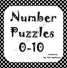 Number Puzzles (0-10 Included) from My Little Lighthouse on TeachersNotebook.com -  (11 pages)  -   This product offers 11, three piece puzzles for the numbers 0-10. Match the number, word, and ten frame for each. I have also included a bonus worksheet.   Happy Teaching!!
