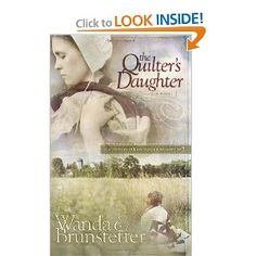 The Quilter's Daughter by Wanda E. Brunstetter