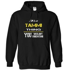 Special TAMMI You Wouldnt Understand.Endsoon TAMMI T-Shirts Hoodies TAMMI Keep Calm Sunfrog Shirts#Tshirts  #hoodies #TAMMI #humor #womens_fashion #trends Order Now =>https://www.sunfrog.com/search/?33590&search=TAMMI&Its-a-TAMMI-Thing-You-Wouldnt-Understand