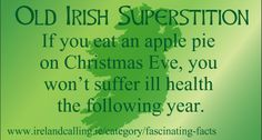 Irish superstition Goddess_if-you-eat-an-apple-pie-on-Christmas-Eve-you-wont-suffer-ill-health-the-following-year