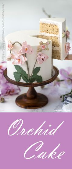 A simple Orchid Cake is perfect for Weddings or Mother's day brunch. The cake is really easy to make and its a real show-stopper! #mothersday #orchidcake #cakes #desserts #bestcakes #beautifulcakes #brunch #flowercakes