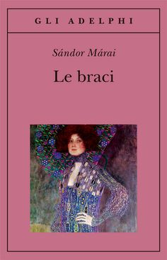 """Le braci"" di Sándor Márai"