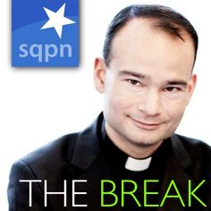 The Break by @Fr. Roderick Vonhögen. A geeky priest who talks about movies, TV shows, video games, geek stuff and faith!