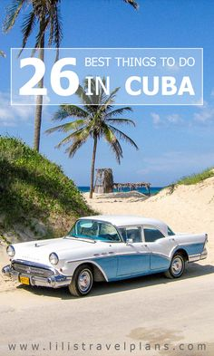 My ABC of the 26 best things to do in Cuba