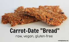 Carrot Date Bread {Vegan, Raw, Gluten-free}