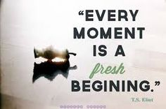 BestQuotes: Every Moment is a Fresh Begining