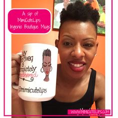 A sip of MimiCuteLips - Ingenio Boutique Mugs They feature a variety of Natural Hair styles or you can customize your mug like I did.