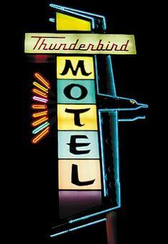 Thunderbird Motel Neon Sign