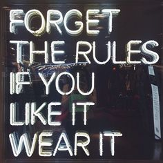 forget the rules, if you like it wear it.