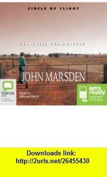 Ellie Chronicles Circle of Flight (Book 3) (MP3) (9781742018010) John Marsden , ISBN-10: 1742018017  , ISBN-13: 978-1742018010 ,  , tutorials , pdf , ebook , torrent , downloads , rapidshare , filesonic , hotfile , megaupload , fileserve