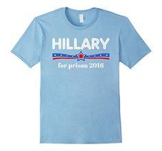 Men's Hillary Clinton for Prison Funny Politics T-shirt 2... https://www.amazon.com/dp/B01LG8LGWA/ref=cm_sw_r_pi_dp_x_Lei7xbK5W70NW