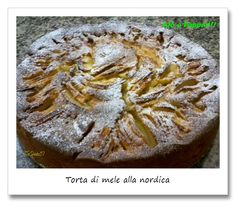 """Torta di mele alla nordica. Today is the birthday of """"Ajò a Pappai!!!"""" and I propose to you to celebrate it this delicious and simple apple pie. Originating in the areas of Hamburg, this cake is usually prepared on Sunday. And more to celebrate, also saw the passing of 20000 views, tomorrow will start the first contest of the blog dedicated to this event. I wait you in large numbers!"""