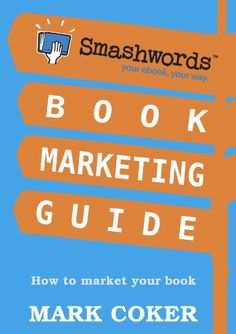 Smashwords Book Marketing Guide - How to Market any Book for Free (Smashwords Guides 2) - http://www.kindle-free-books.com/smashwords-book-marketing-guide-how-to-market-any-book-for-free-smashwords-guides-2