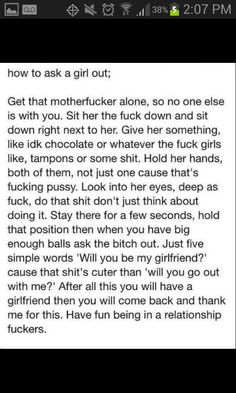 How to ask out a girl; Romano's way .. remove all the cursing and this is so perfect
