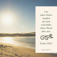 Himmelswort #46 - Von allen Seiten umgibst du mich und hältst deine Hand über mir. Psalm 139, Vers 5. Zusage, Ermutigung und Segen aus der Bibel. Kostenloser Download der Himmelsworte, passende Buchempfehlungen und Pfarrfrauen-Blog auf himmelsworte.de