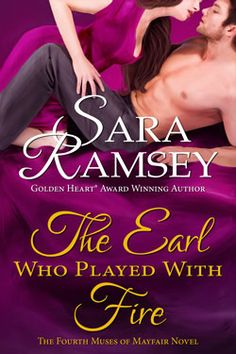 The Earl Who Played With Fire by Sara Ramsey (Cover Not Final)