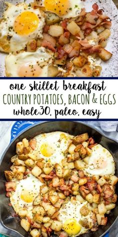 Whole 30 breakfast - This is one of the easiest and tastiest breakfast skillets These country potatoes, bacon and eggs make a pretty complete and healthy breakfast in only one pan, making clean up a breeze! Breakfast And Brunch, Breakfast Appetizers, Breakfast Skillet, Best Breakfast, Bacon Breakfast, Country Breakfast, Breakfast With Potatoes, Whole 30 Breakfast Casserole, Whole 30 Potatoes