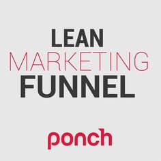 La forma más  fácil de implementar tu [LEAN MARKETING FUNNEL]