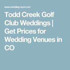 Todd Creek Golf Club Weddings | Get Prices for Wedding Venues in CO