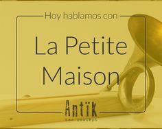 Hoy hablamos con…La Petite Maison-Laboratori D´art