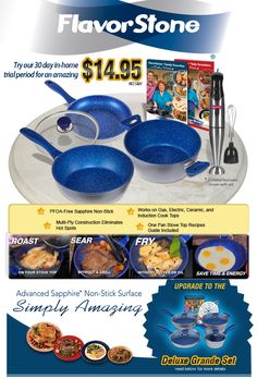 New in cookware technology is the Flavorstone Cookware. Flavorstone is PFOA- free and is sapphire non stick. Eliminate unnesscary oil from cooking with Flavorstone Cookware