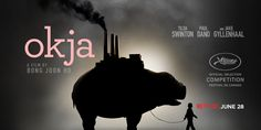 Reseña de Okja, el último largometraje del cineasta surcoerano Bong Joon- ho con un reparto internacional y producción de la plataforma streaming Netflix