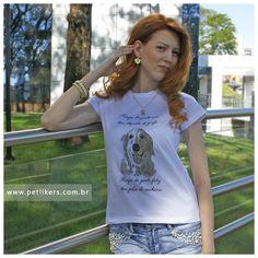 """T-Shirt / Camiseta Feminina - Estampa Golden Retriever """"Roupa de gente rica tem etiqueta de grife. Roupa de gente feliz tem pelos de cachorro"""" e Brinco Patinha de coração: www.petlikers.com.br"""
