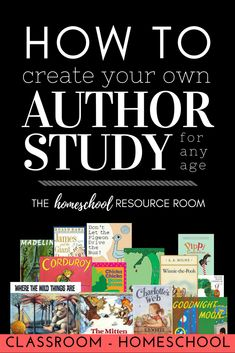 How to create an author study. Benefits of a book based unit study, how to create your own, and links to author studies by Some Random Lady. Homeschool Apps, Curriculum, Homeschooling Resources, Author Studies, Unit Studies, Geography For Kids, Kindergarten, Resource Room, Book Study