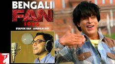 Bengali FAN Song Anthem | Byapok Fan - Anupam Roy | Shah Rukh Khan | #Fa...
